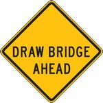 Draw Bridge Ahead