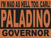 Paladino_yardsign-Im Mad as Hell Too
